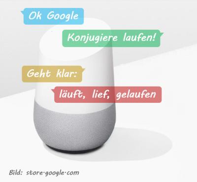 """""""Ok Google, konjugiere laufen"""""""